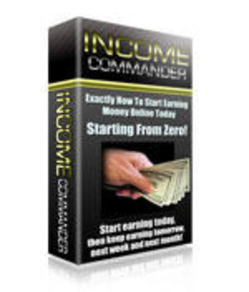 Product picture Income Commander How To Start Earning Money Online Today