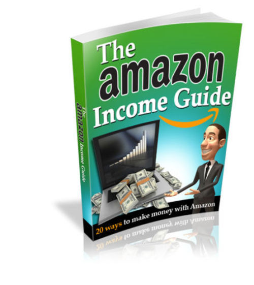 Product picture THE AMAZON INCOME GUIDE EBOOK